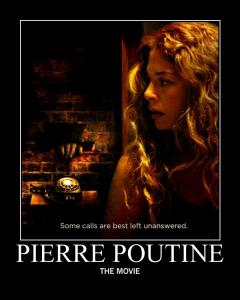 Poster for Pierre Poutine The Movie